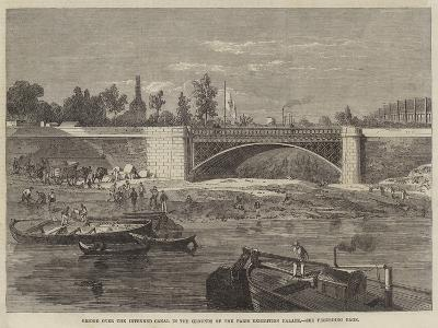 Bridge over the Intended Canal in the Grounds of the Paris Exhibition Palace--Giclee Print