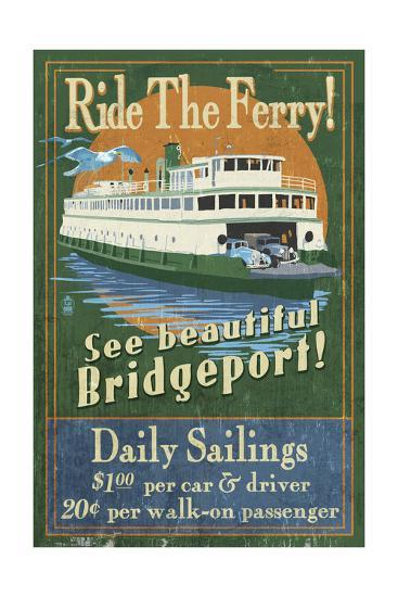 Bridgeport, Connecticut - Ferry Ride Vintage Sign-Lantern Press-Art Print