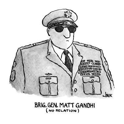 Brig. Gen. Matt Gandhi - New Yorker Cartoon-John Jonik-Premium Giclee Print