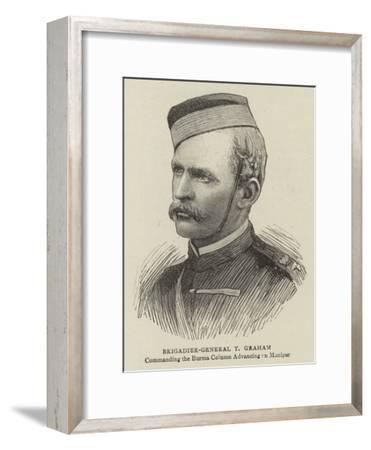 Brigadier-General T Graham--Framed Giclee Print