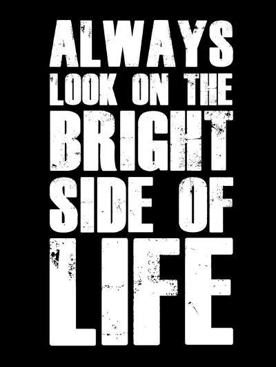 Bright Side of Life  Black-NaxArt-Art Print