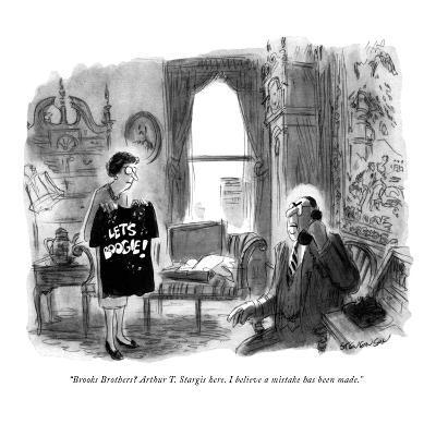 """Brooks Brothers? Arthur T. Stargis here. I believe a mistake has been mad?"" - New Yorker Cartoon-James Stevenson-Premium Giclee Print"