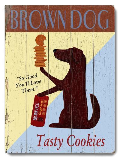 Brown Dog Tasty Cookies--Wood Sign