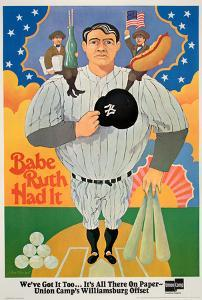 Babe Ruth Had It by Bruce Alcorn