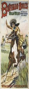 Buffalo Bills and congress of wild west rough riders of the world, amazones américaines