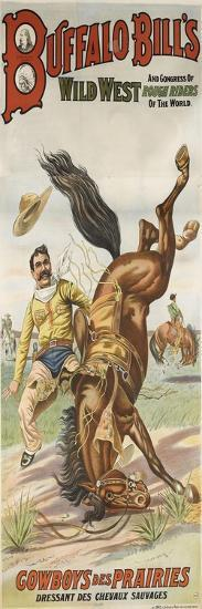 Buffalo Bills and congress of wild west rough riders of the world, cowboys des prairies dessant des--Giclee Print
