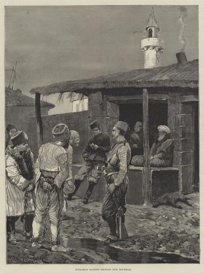 Bulgarian Bandits Brought into Roumelia-Richard Caton Woodville II-Giclee Print