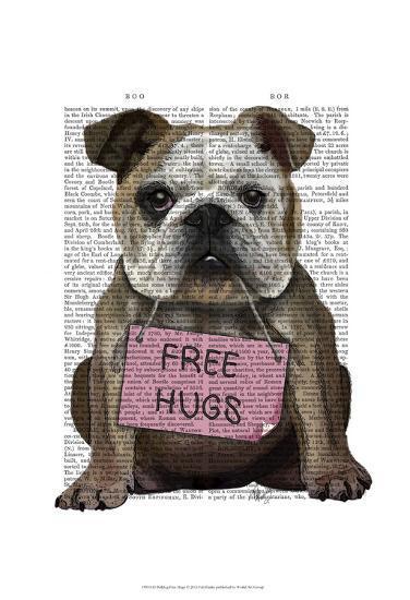 Bulldog Free Hugs-Fab Funky-Art Print