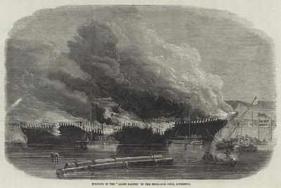 Burning of the James Baines, in the Huskisson Dock, Liverpool--Giclee Print