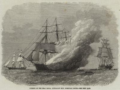Burning of the Omar Pacha, Australian Ship, Homeward Bound--Giclee Print