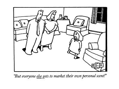 """""""But everyone else gets to market their own personal scent!"""" - New Yorker Cartoon-Bruce Eric Kaplan-Premium Giclee Print"""