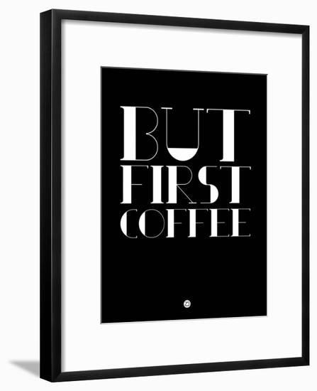 But First Coffee 1-NaxArt-Framed Art Print