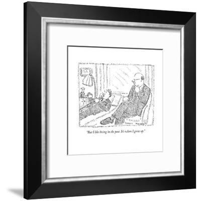 """""""But I like living in the past. It's where I grew up."""" - New Yorker Cartoon--Framed Premium Giclee Print"""