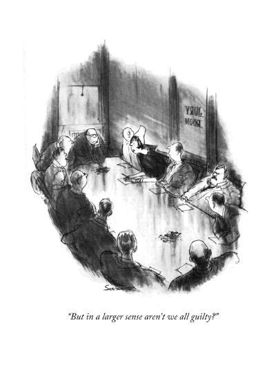 """""""But in a larger sense aren't we all guilty?"""" - New Yorker Cartoon-Charles Saxon-Premium Giclee Print"""