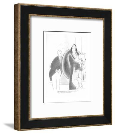 """""""But, Madame, no dogs are allowed in the hotel.""""-""""Dogs! You idiot, this is?"""" - New Yorker Cartoon-Rea Irvin-Framed Premium Giclee Print"""