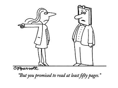 """""""But you promised to read at least fifty pages."""" - New Yorker Cartoon-Charles Barsotti-Premium Giclee Print"""