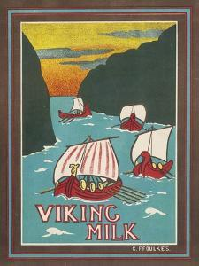 Viking Milk by C. Foulkes