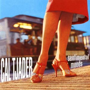 Cal Tjader - Sentimental Moods
