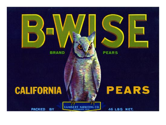 California, B-Wise Brand Pear Label-Lantern Press-Art Print