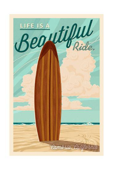 Cambria, California - Life is a Beautiful Ride - Surfboard - Letterpress-Lantern Press-Art Print