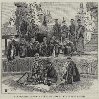 Campaigning in Upper Burma, a Group of Buddhist Priests--Giclee Print