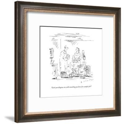 """""""Can't you diagnose me with something you have free samples for?"""" - New Yorker Cartoon-Barbara Smaller-Framed Premium Giclee Print"""