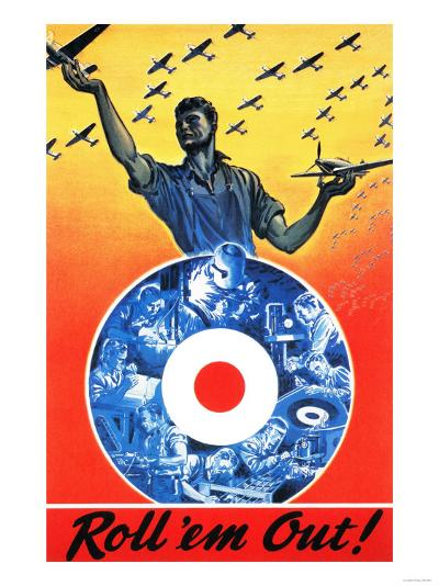 Canada - Roll 'em Out Royal Canadian Air Force WWII Propaganda Poster-Lantern Press-Art Print