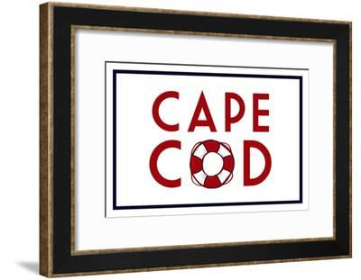 Cape Cod - Life Preserver-Lantern Press-Framed Art Print
