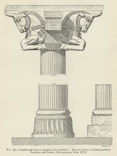 Capital and Base of Column to the Westward, Base of Column of Central Pavilion--Giclee Print