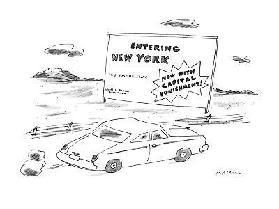 """""""Car passes road sign reading """"Entering New York?Now With Capital Punishme?-Michael Maslin-Premium Giclee Print"""