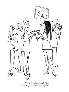 """""""Princeton, did you say?  How interesting.  I'm a Yale man myself."""" - New Yorker Cartoon by Carl Rose"""