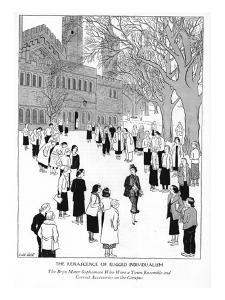 The Renascence of Rugged Individualism--The Bryn Mawr Sophomore Who Wore a? - New Yorker Cartoon by Carl Rose