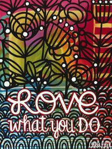 Love What You Do by Carla Bank