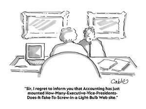 """""""Sir, I regret to inform you that Accounting has just mounted a How-Many-E?"""" - Cartoon by Carole Cable"""