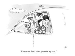 """""""Excuse me, but I think you're in my seat."""" - New Yorker Cartoon by Carolita Johnson"""