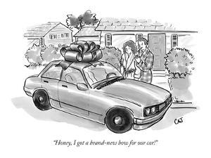 """""""Honey, I got a brand-new bow for our car!"""" - New Yorker Cartoon by Carolita Johnson"""