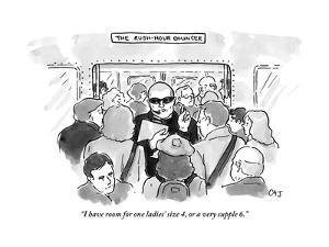"""""""I have room for one ladies' size 4, or a very supple 6."""" - New Yorker Cartoon by Carolita Johnson"""