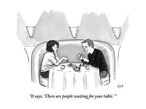 """""""It says, 'There are people waiting for your table.' """" - New Yorker Cartoon by Carolita Johnson"""
