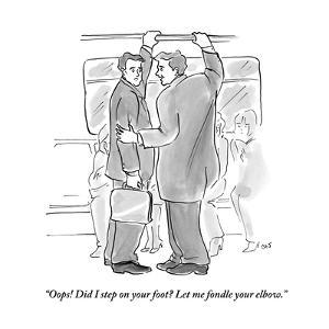 """""""Oops! Did I step on your foot? Let me fondle your elbow."""" - New Yorker Cartoon by Carolita Johnson"""