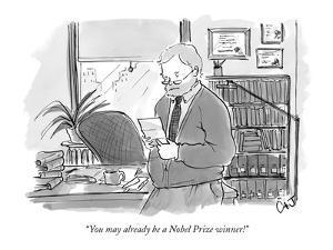 """You may already be a Nobel Prize winner!"" - New Yorker Cartoon by Carolita Johnson"