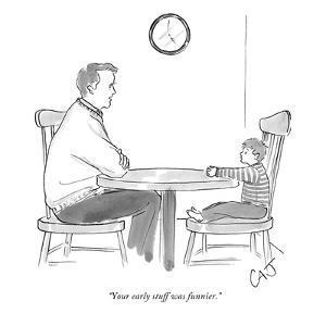 """Your early stuff was funnier."" - New Yorker Cartoon by Carolita Johnson"