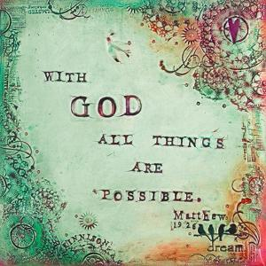 All Things Are Possible by Carolyn Kinnison
