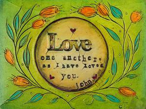 Love One Another by Carolyn Kinnison