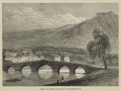 Castle and Bridge of Blagai, in the Herzegovina--Giclee Print