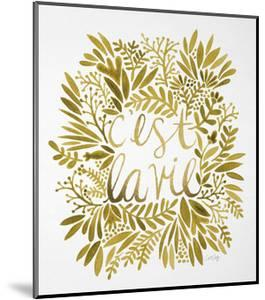 C'est La Vie in Gold by Cat Coquillette