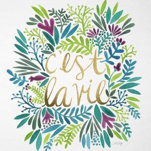 C'est La Vie in Watercolor by Cat Coquillette