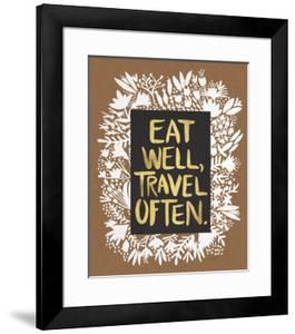 Eat Well Travel Often - White Floral by Cat Coquillette
