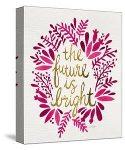 Future is Bright - Pink and Gold by Cat Coquillette