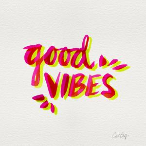 Good Vibes - Pink and Yellow Ink by Cat Coquillette