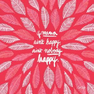 If Mama Aint Happy - Pink – Coquillette by Cat Coquillette